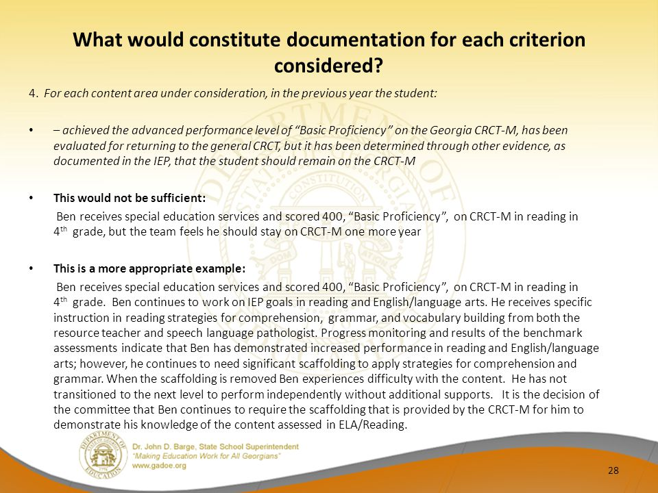 What would constitute documentation for each criterion considered? 4. For each content area under consideration, in the previous year the student: – a