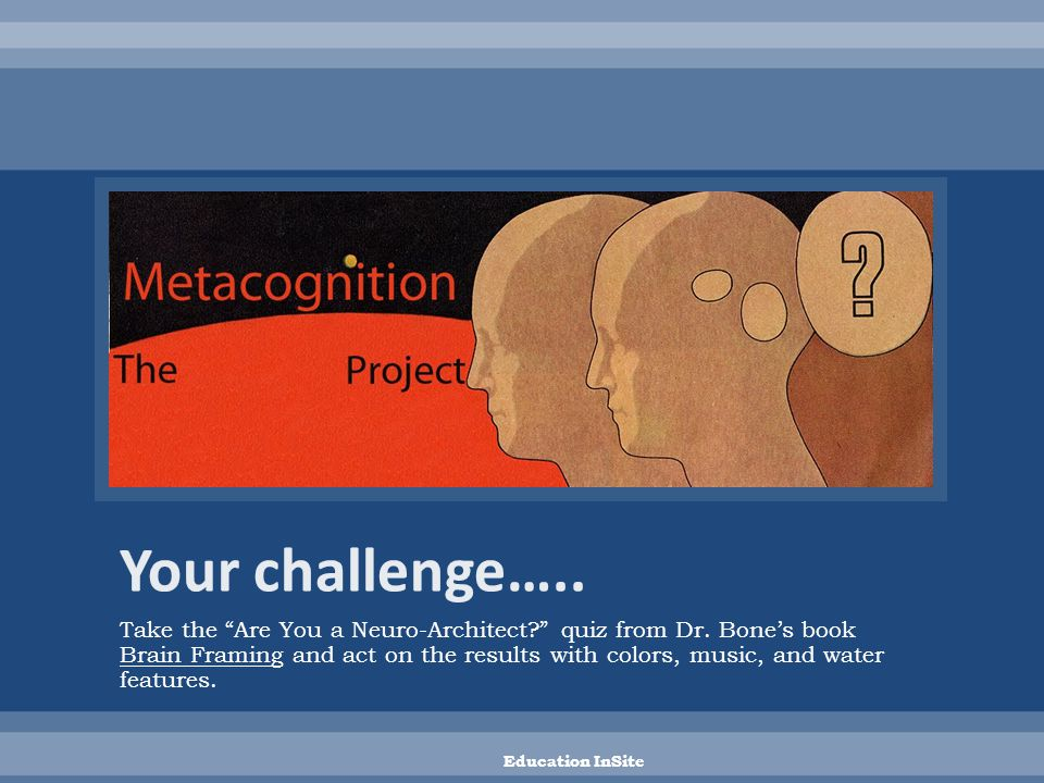 Take the Are You a Neuro-Architect quiz from Dr.