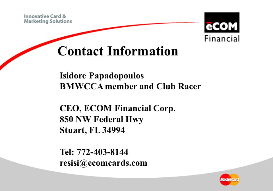 Isidore Papadopoulos BMWCCA member and Club Racer CEO, ECOM Financial Corp.