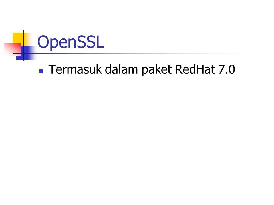 OpenSSL Termasuk dalam paket RedHat 7.0