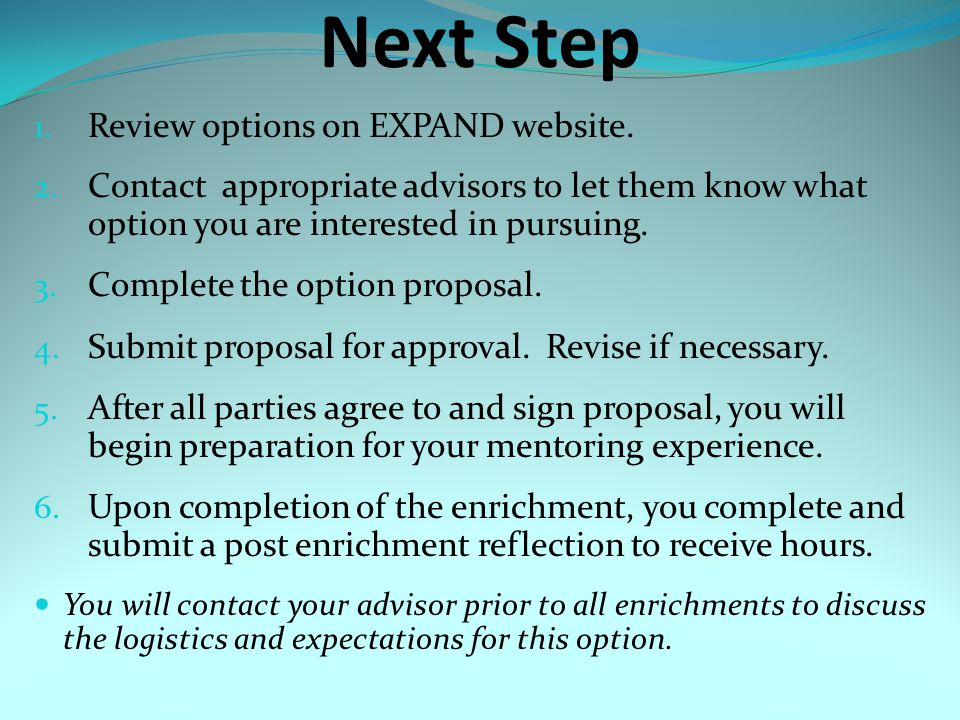 Next Step 1. Review options on EXPAND website. 2.