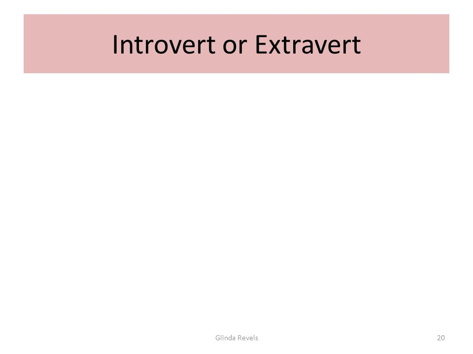 Introvert or Extravert Glinda Revels20