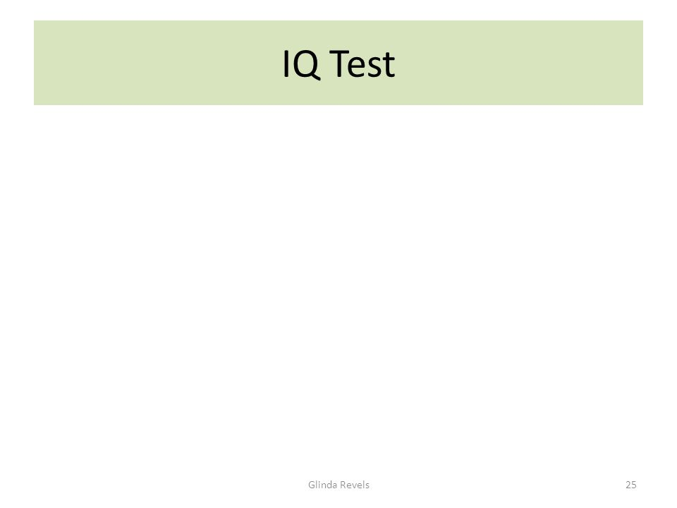 IQ Test Glinda Revels25