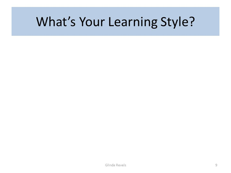 What's Your Learning Style Glinda Revels9