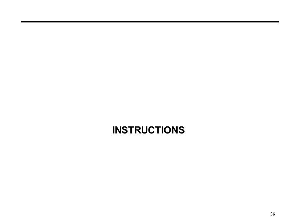 39 INSTRUCTIONS
