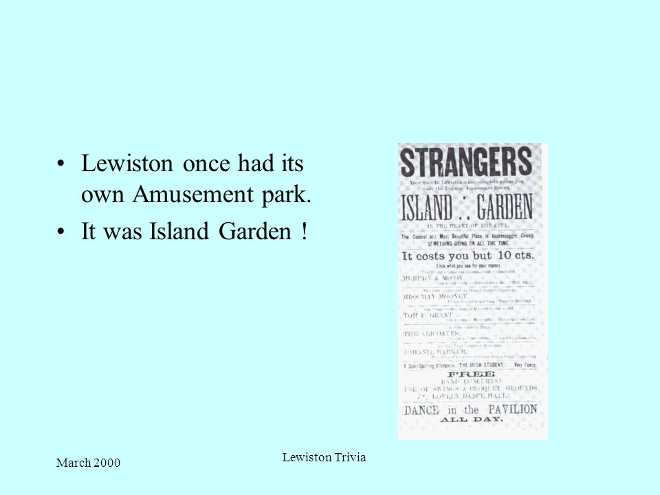March 2000Lewiston Trivia Did You Know
