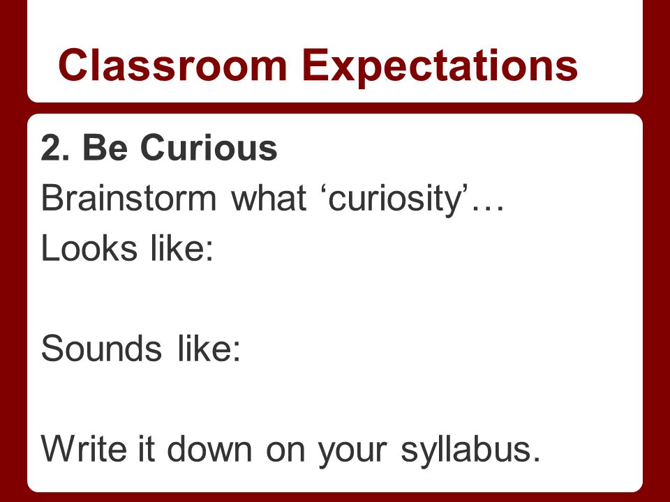 Classroom Expectations 2.