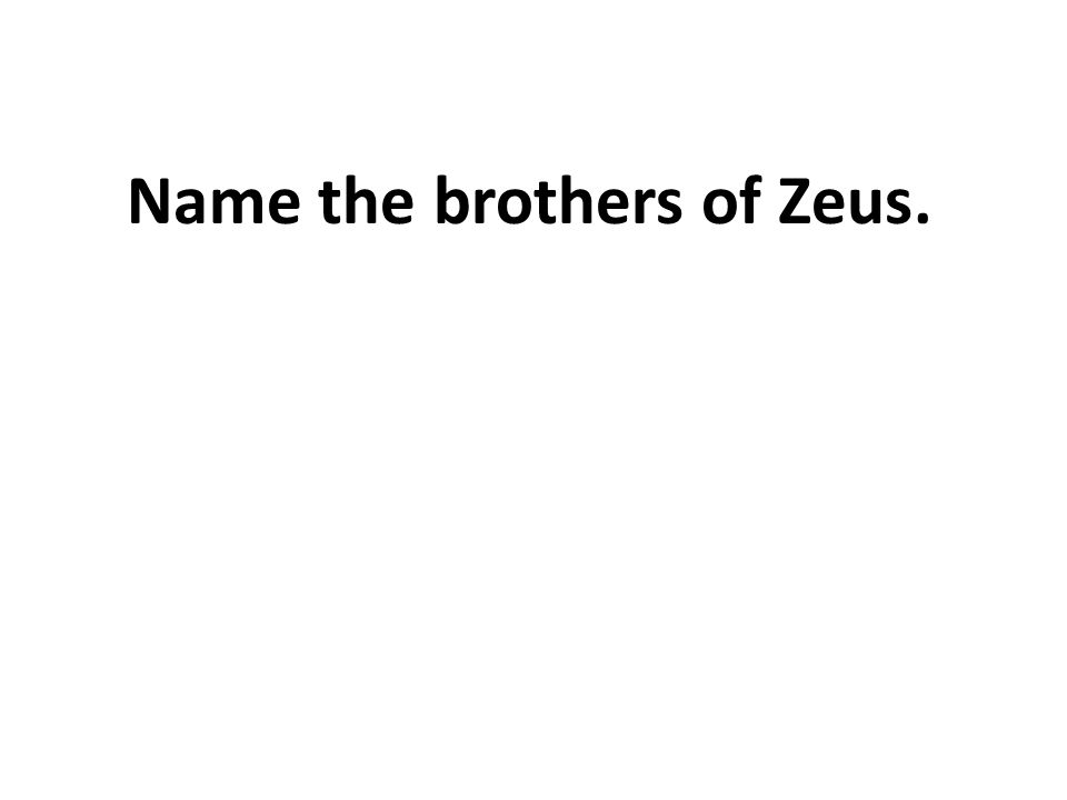 Name the brothers of Zeus.