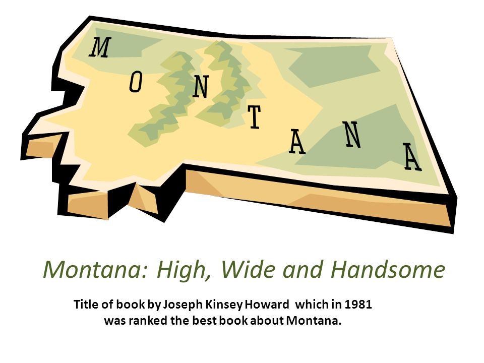 Title of book by Joseph Kinsey Howard which in 1981 was ranked the best book about Montana.