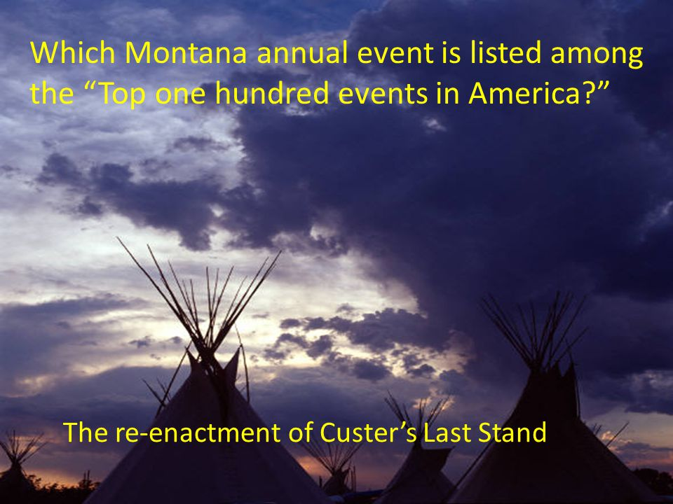The re-enactment of Custer's Last Stand
