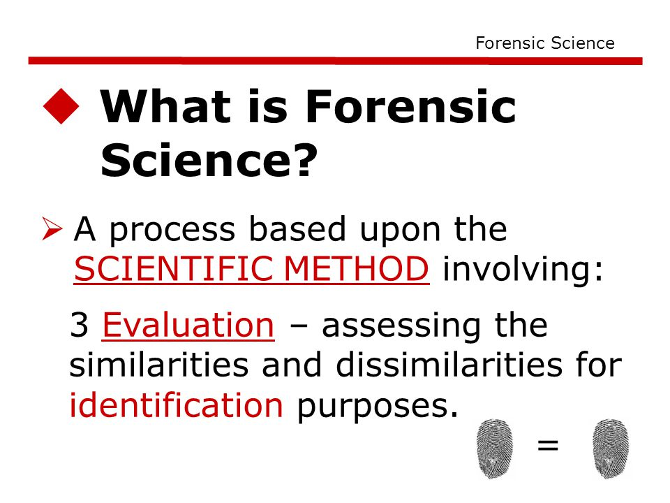  What is Forensic Science.
