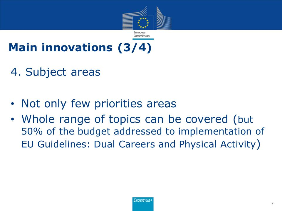 7 4. Subject areas Not only few priorities areas Whole range of topics can be covered ( but 50% of the budget addressed to implementation of EU Guidel