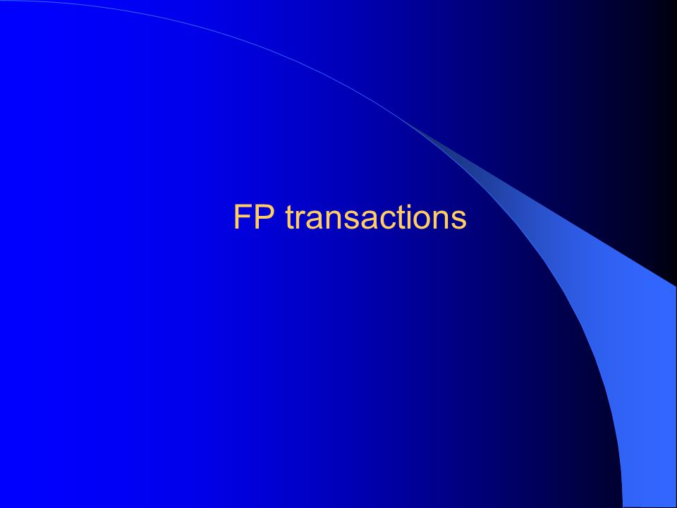 Basic FP transactions FPMISC FPCAP