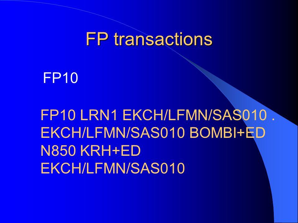 FP transactions FP10 FP10 LRN1 EKCH/LFMN/SAS010.