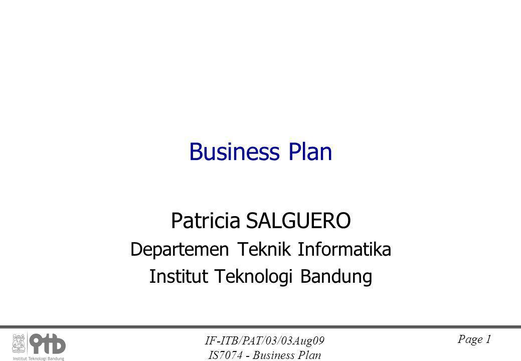 IF-ITB/PAT/03/03Aug09 IS7074 - Business Plan Page 1 Business Plan Patricia SALGUERO Departemen Teknik Informatika Institut Teknologi Bandung