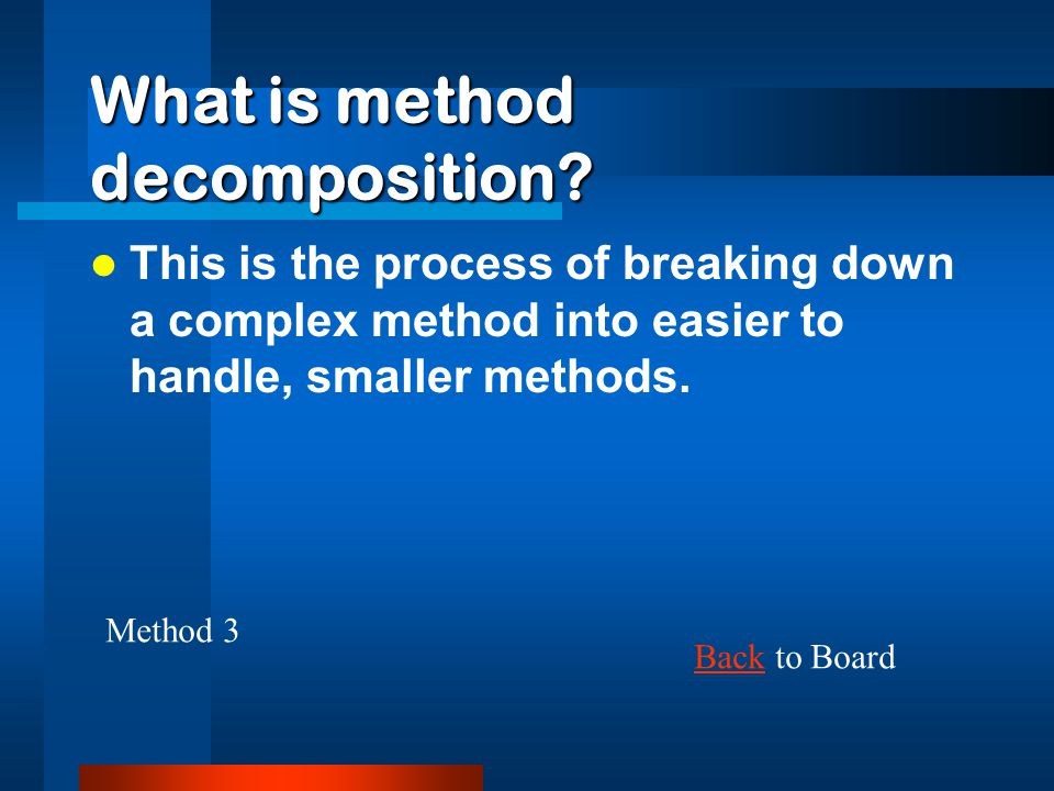 What is method decomposition.