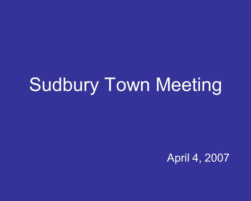 Sudbury Town Meeting April 4, 2007