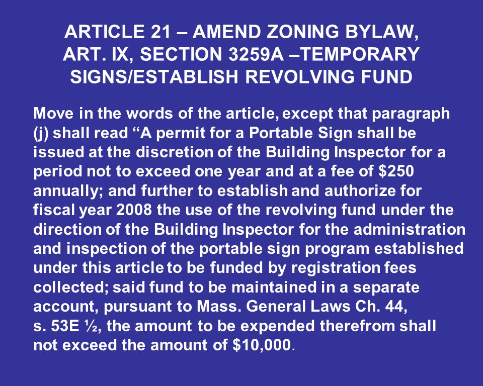 ARTICLE 21 – AMEND ZONING BYLAW, ART.