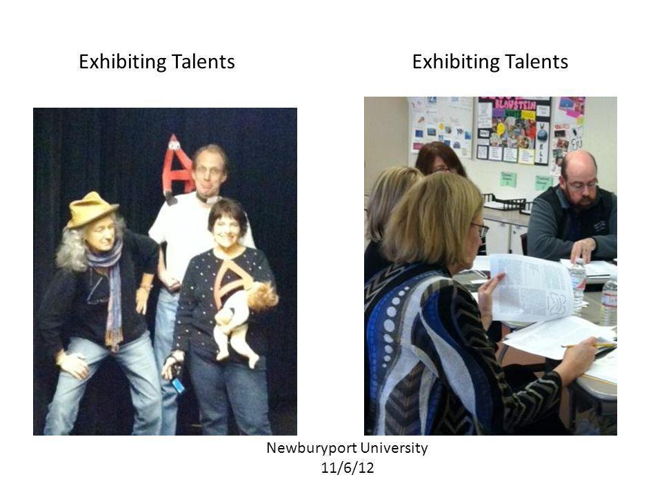 Newburyport University 11/6/12 Exhibiting Talents
