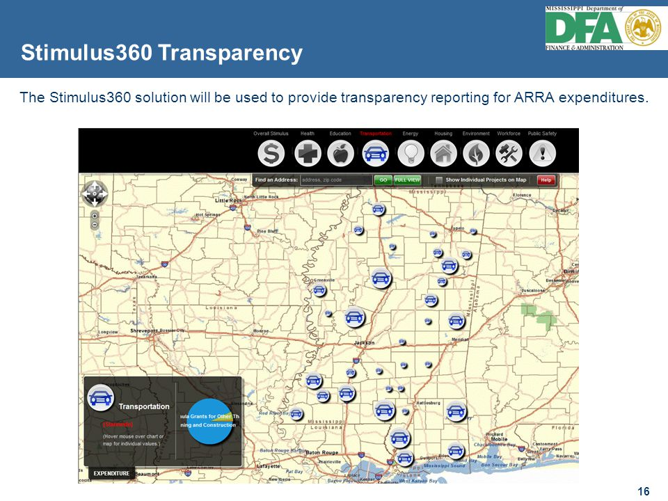 16 The Stimulus360 solution will be used to provide transparency reporting for ARRA expenditures.