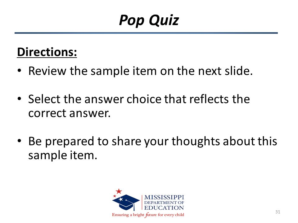 Directions: Review the sample item on the next slide.