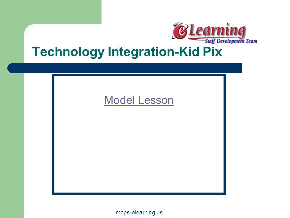 mcps-elearning.us Technology Integration-Kid Pix Model Lesson