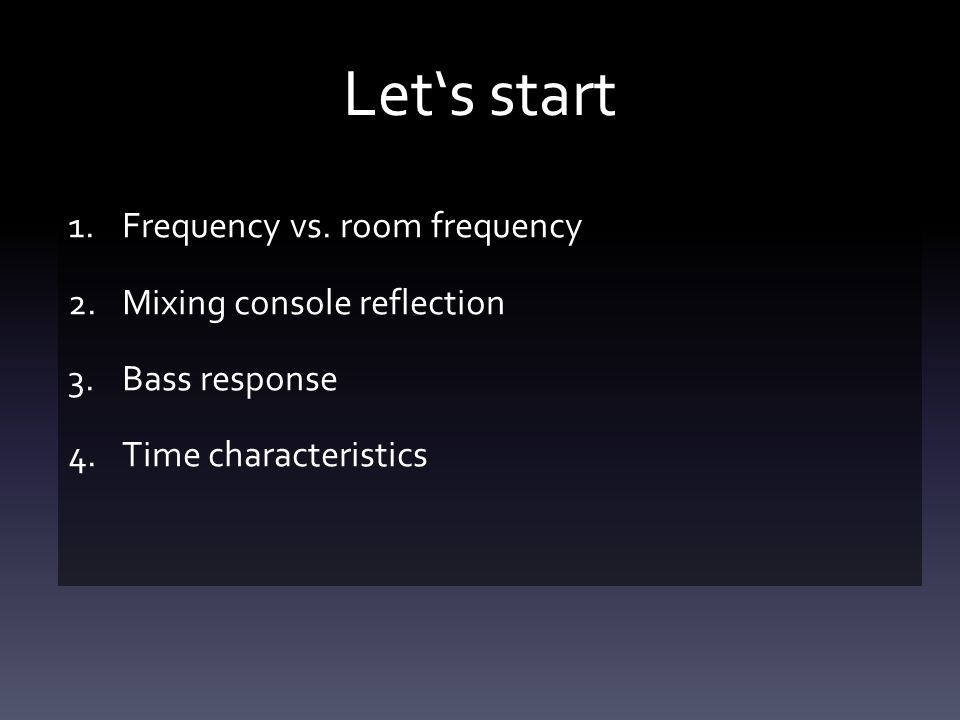 Let's start 1.Frequency vs.