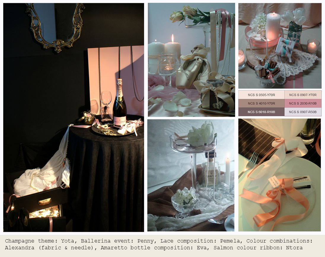 Champagne theme: Yota, Ballerina event: Penny, Lace composition: Pemela, Colour combinations: Alexandra (fabric & needle), Amaretto bottle composition: Eva, Salmon colour ribbon: Ntora