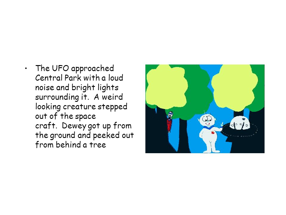 The UFO approached Central Park with a loud noise and bright lights surrounding it.
