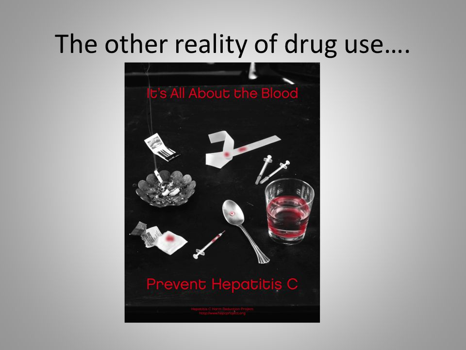 The other reality of drug use….