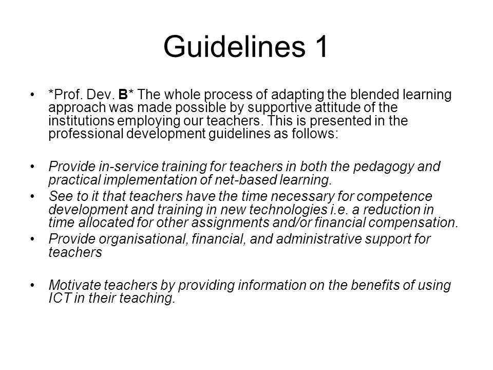 Guidelines 1 *Prof. Dev.
