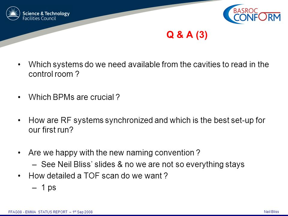Neil Bliss FFAG08 - EMMA STATUS REPORT – 1 st Sep 2008 Which systems do we need available from the cavities to read in the control room .