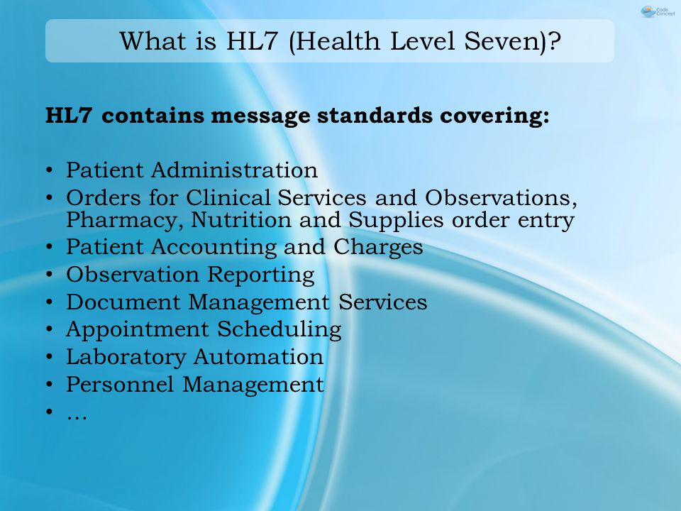 What is HL7 (Health Level Seven).