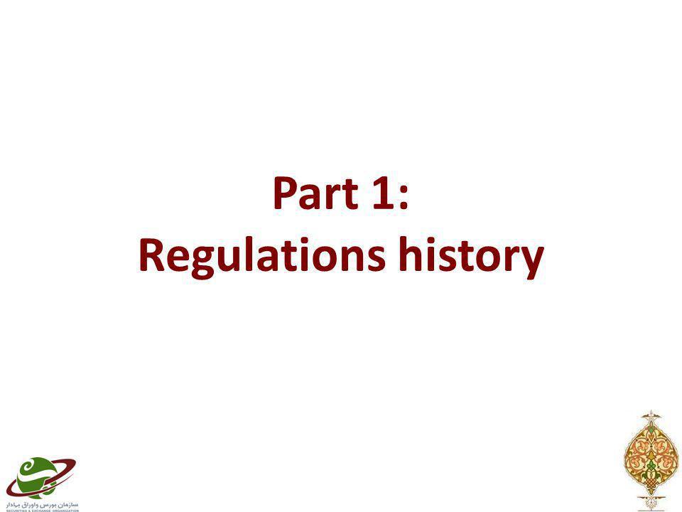 Part 1: Regulations history