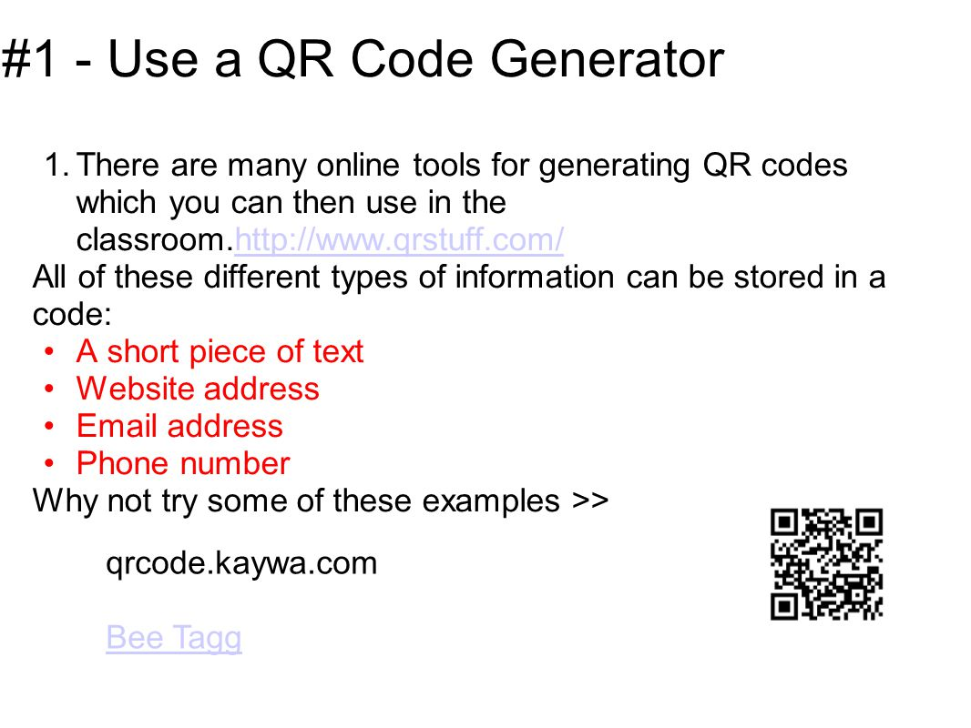 #22 Make Displays Interactive Add QR Codes to classroom displays to enrich and make interactive by linking to: videos of how the display was made (e.g.