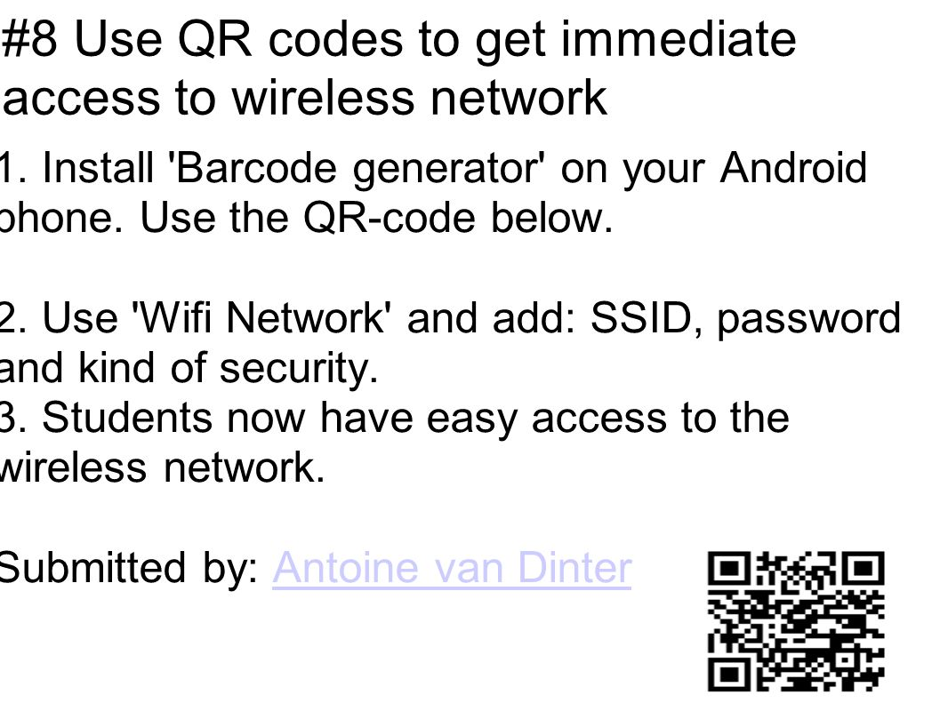 #8 Use QR codes to get immediate access to wireless network 1.
