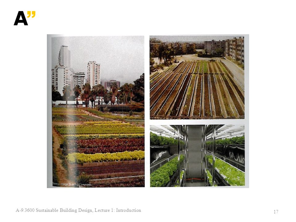 17 A-9.3600 Sustainable Building Design, Lecture 1: Introduction