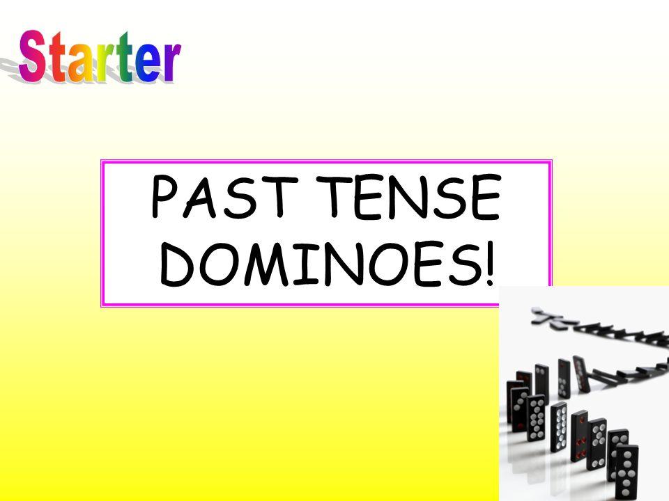 PAST TENSE DOMINOES!