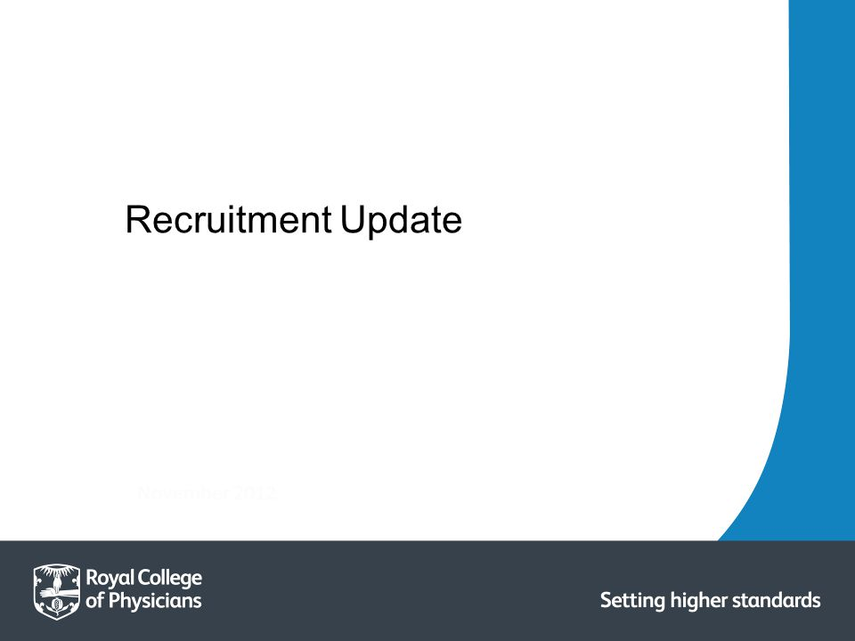 November 2012 Recruitment Update