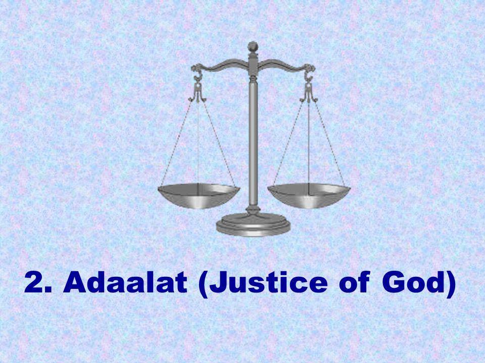 2. Adaalat (Justice of God)