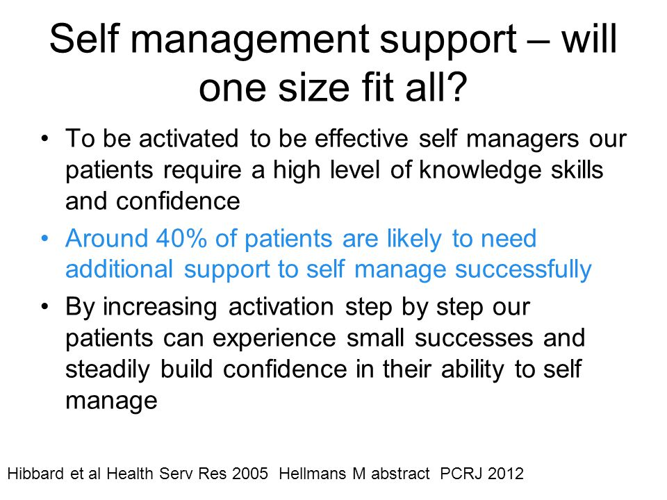 Self management support – will one size fit all.