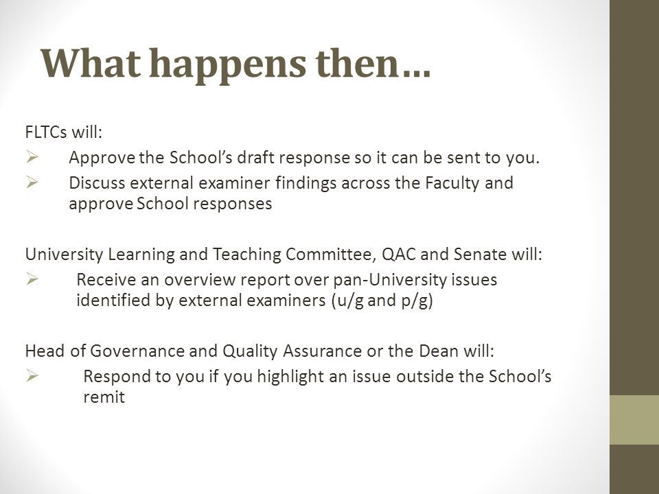 What happens then… FLTCs will:  Approve the School's draft response so it can be sent to you.