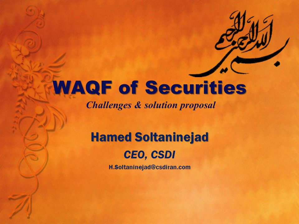 Central Securities Depository of IRAN Corporate Actions Registry Clearing and Settlement Risk Mgnt CSDI F UNCTIONALITIES