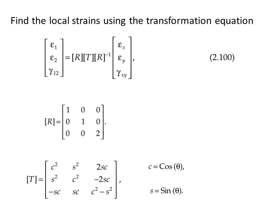Find the local strains using the transformation equation