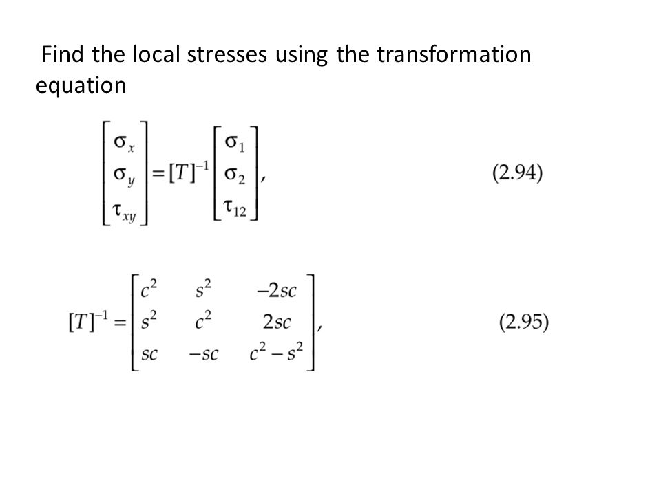 Find the local stresses using the transformation equation