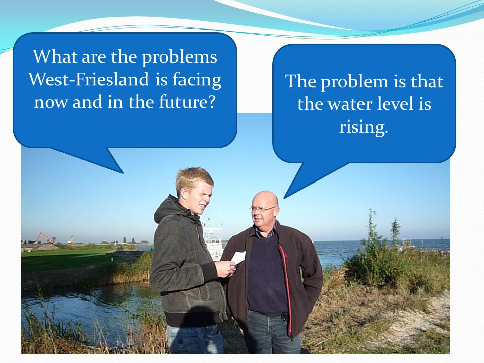 What are the problems West-Friesland is facing now and in the future.