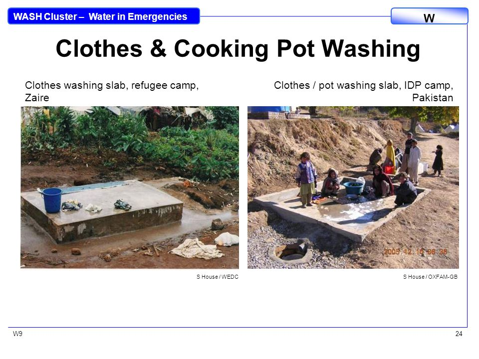 WASH Cluster – Water in Emergencies W W925 Cooking Pot Washing Area - Grease Trap Davies & Lambert (1995) Engineering in Emergencies, REDR & ITDG