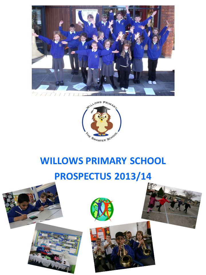 A-Z G E N E R A L I N F O R M A T I O N Willows Primary School, Tel: 01635 42155 Pyle Hill, Fax:01635 48484 Greenham, e-mail: abutler@willows.w-berks.sch.uk Newbury, office@willows.w-berks.sch.uk Berkshire RG14 7SJ Visits – It is our desire to give the children as many opportunities to go offsite and visit places of interest, take part in special events and go on residential trips etc.