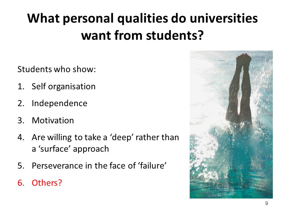 9 What personal qualities do universities want from students.