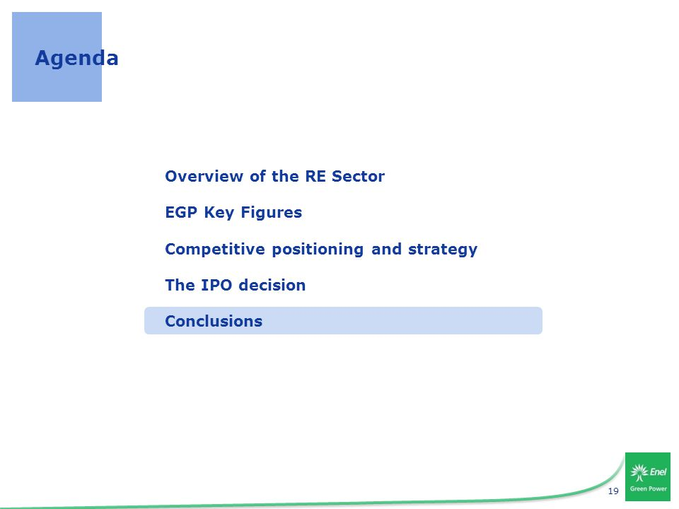 19 Agenda Overview of the RE Sector EGP Key Figures Competitive positioning and strategy The IPO decision Conclusions
